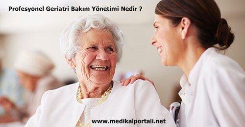 profesyonel-geriatri-bakim-yonetimi-nedir-evde-bakim-hizmetleri-geriatri-bakim-muduru-gorevleri-nelerdir